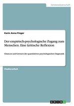 Der Empirisch-Psychologische Zugang Zum Menschen. Eine Kritische Reflexion