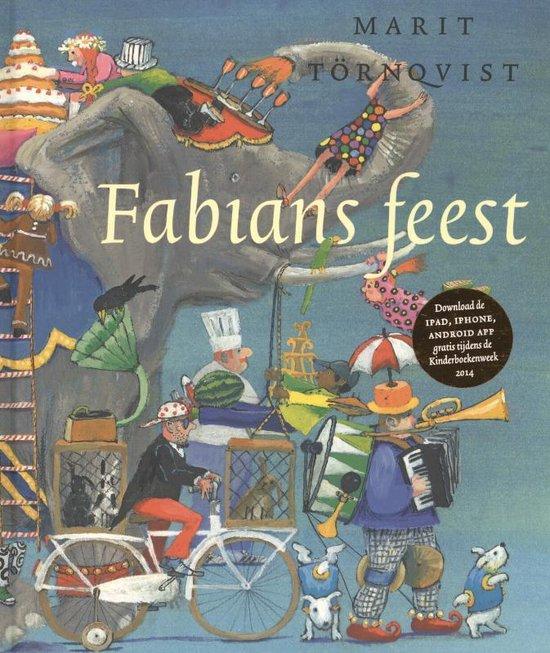 Fabians feest (Prentenboek Kinderboekenweek 2014) - Steve Hagen  