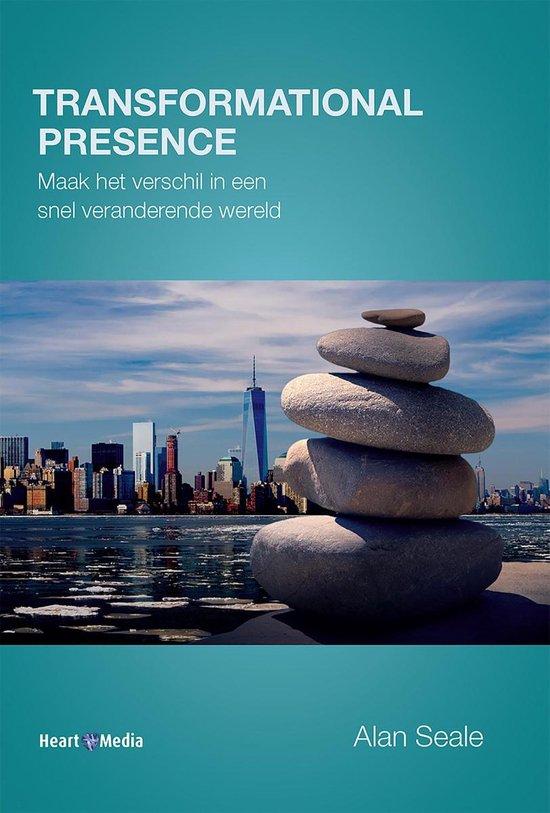 Transformational Presence - Alan Seale |