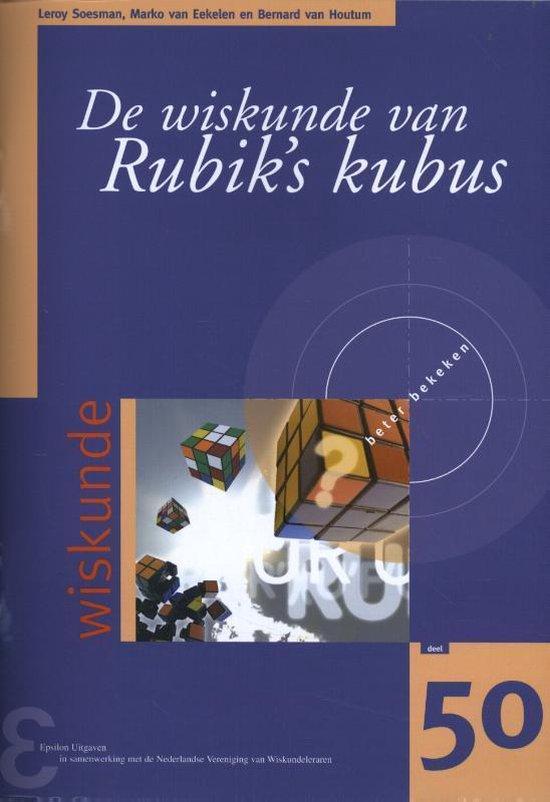 Zebra-reeks 50 - De wiskunde van Rubik's kubus - Leroy Soesman |