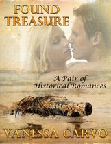 Found Treasure: A Pair of Historical Romances