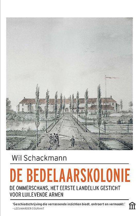 De bedelaarskolonie - Wil Schackmann |