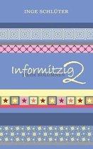 Informitzig 2 - Mehr Kolumnen