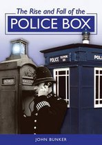 The Rise and Fall of the Police Box