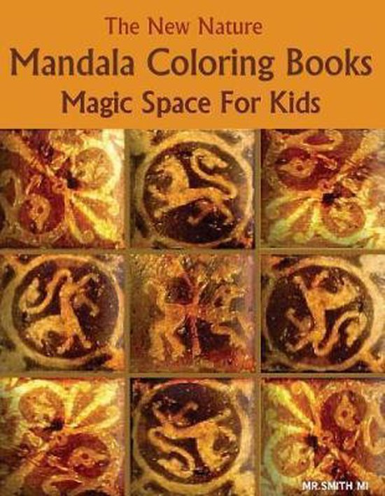 The New Nature Mandala Coloring Books Magic Space For Kids