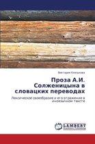 Proza A.I. Solzhenitsyna V Slovatskikh Perevodakh