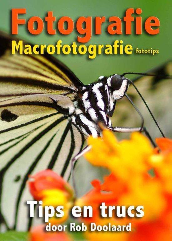 Fotografie: macrofotografie fototips - Rob Doolaard |