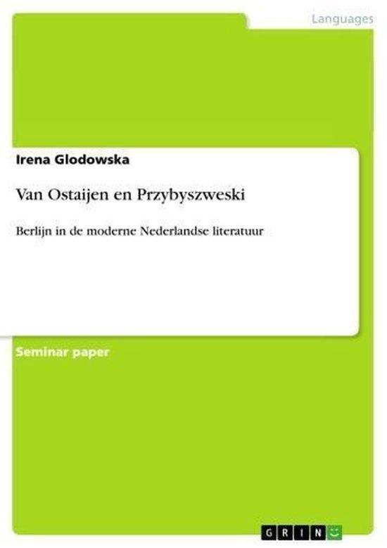 Van Ostaijen en Przybyszweski - Irena Glodowska pdf epub