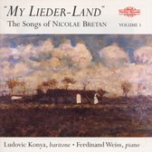 My Lieder-Land - The Songs Of Nicolae Bretan Vol.1