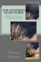 The Hundred Year Storm