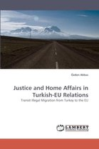 Justice and Home Affairs in Turkish-Eu Relations