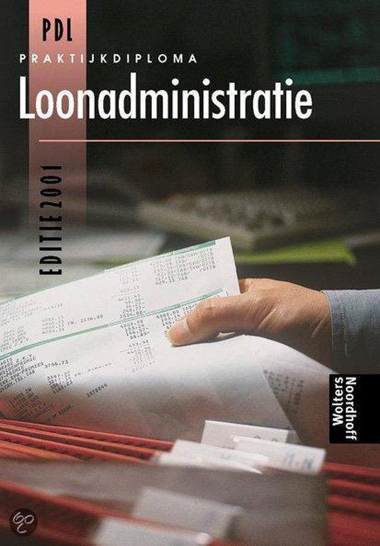 PRAKTIJKDIPLOMA LOONADMINISTRATIE 2001 - H.W.P. van Pelt  