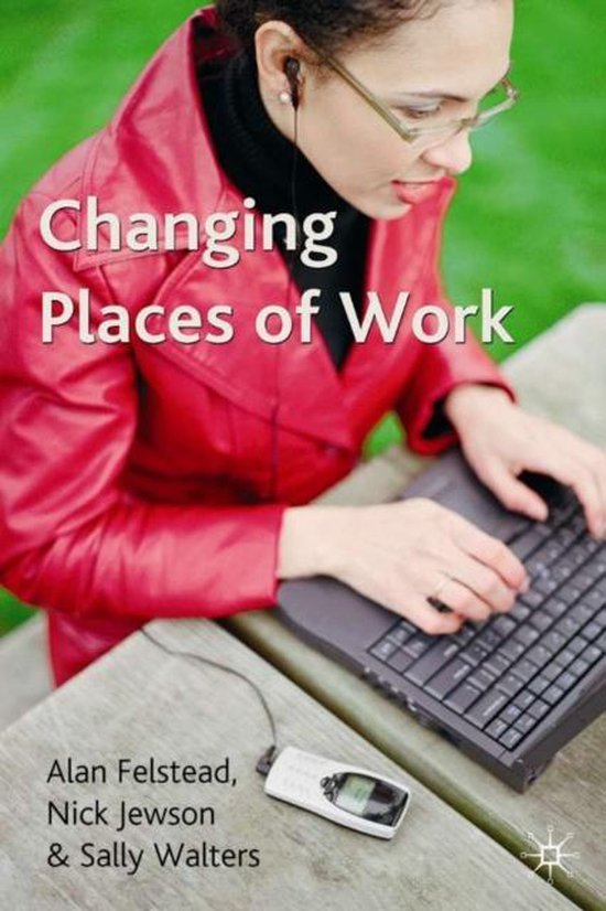 Changing Places of Work