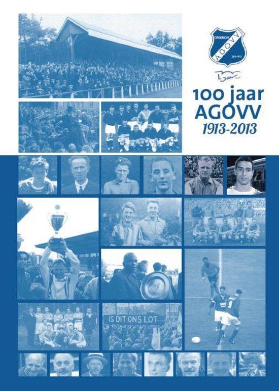 Cover van het boek '100 jaar A.G.O.V.V.' van Rob Kruitbosch