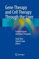Gene Therapy and Cell Therapy Through the Liver