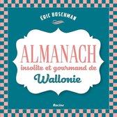 Almanach insolite et gourmand de Wallonie