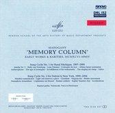 Memory Column: Early Works & Rarities 1996-2004
