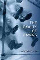 The Loyalty of Pawns