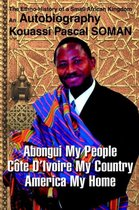 Abongui My People Cote D'Ivoire My Country America My Home