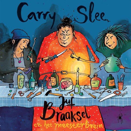 Boek cover Juf Braaksel en het meesterbrein van Carry Slee (Onbekend)