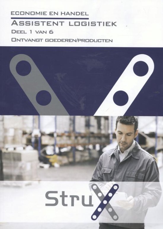StruX - Assistent logistiek deel 1 ontvangt goederen/producten - Marien Kempeneers |