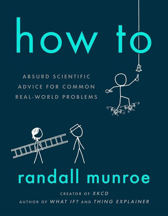 Boek cover How To van Randall Munroe (Paperback)