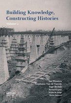 Boekomslag van 'Building Knowledge, Constructing Histories, volume 2'