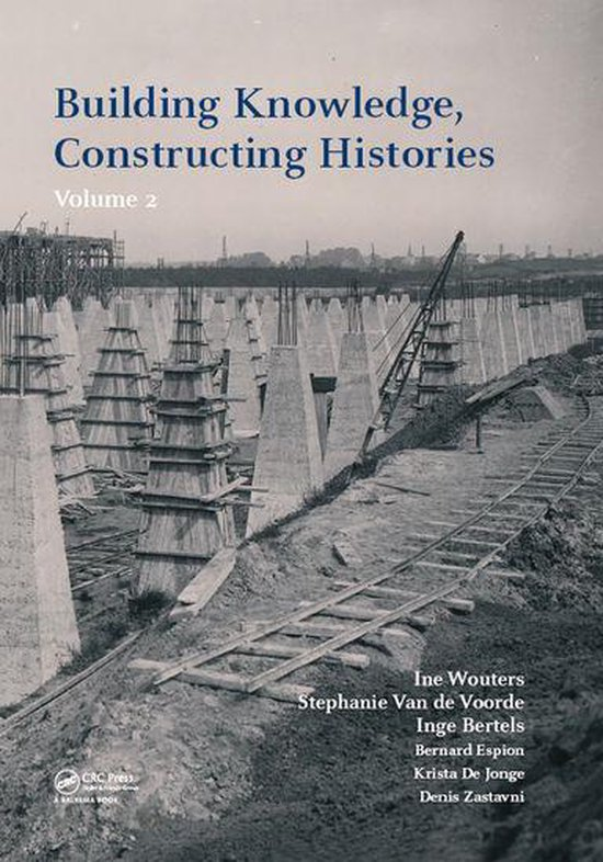 Boekomslag voor Building Knowledge, Constructing Histories, volume 2