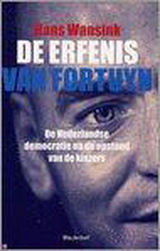 De Erfenis Van Fortuyn - Hans Wansink |