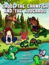 Chloe the Crawfish and the Rougarou