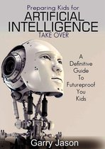 Preparing Kids for Artificial Intelligence Takeover