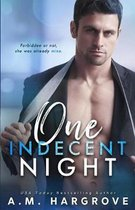 One Indecent Night