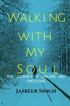 Walking with my soul