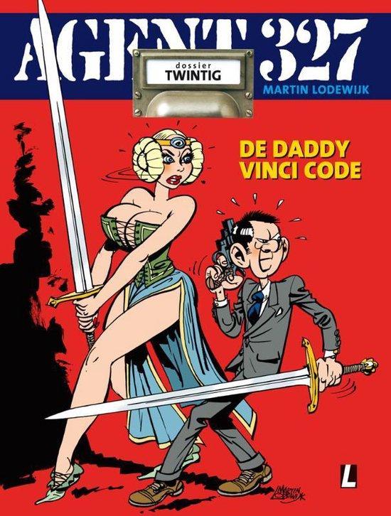 Agent 327 20 - De Daddy Vinci Code - Martin Lodewijk pdf epub