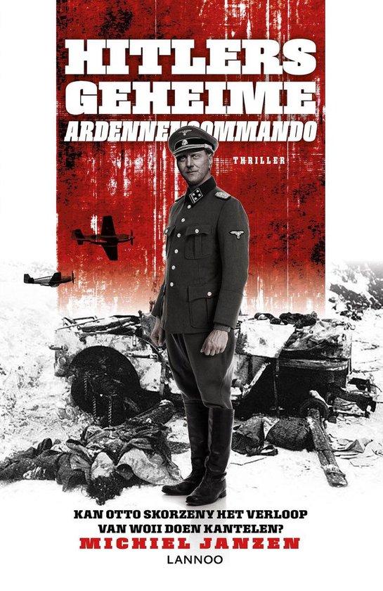 Hitlers geheime Ardennencommando - Michiel Janzen  