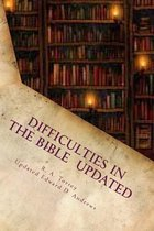 Difficulties in the Bible Updated