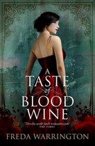 Taste of Blood Wine