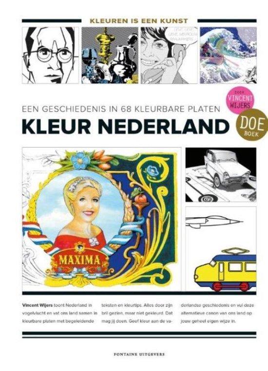 Kleur Nederland. Een geschiedenis in 68 kleurbare platen - Vincent Wijers |