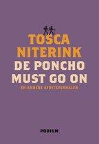 De poncho must go on