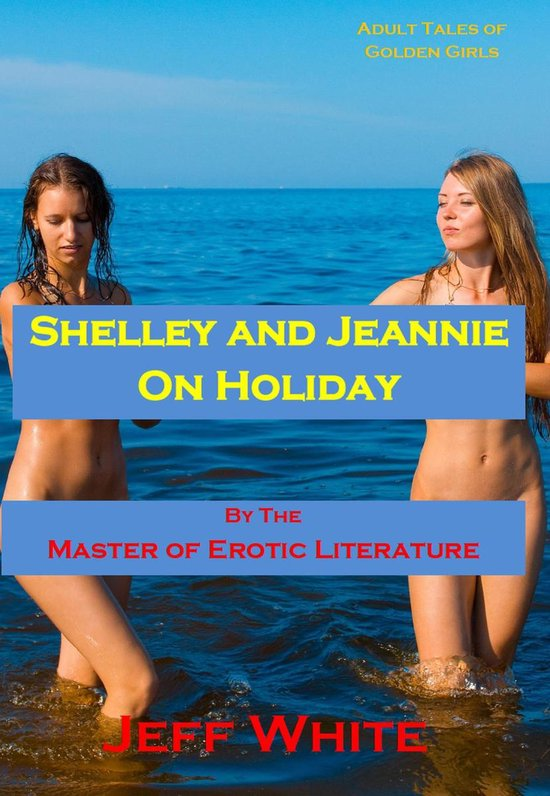 Shelley and Jeannie on Holiday