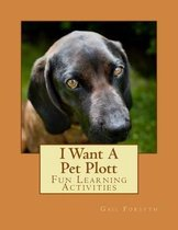 I Want a Pet Plott