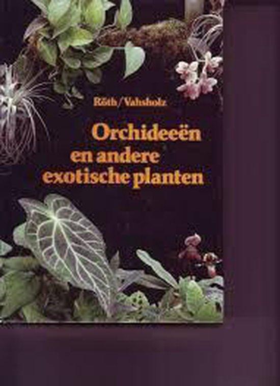 Orchideeen e.a. exotische planten - Roth |