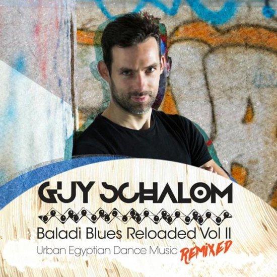 Baladi Blues Reloaded, Vol.2: Urban Egyptian Dance Music Remixed