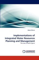 Implementations of Integrated Water Resources Planning and Management