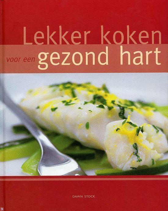 Boek cover Lekker koken voor een gezond hart van Dawn Stock