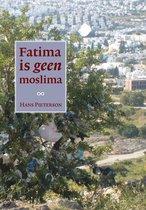 Fatima Is Geen Moslima
