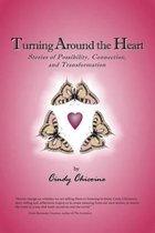 Turning Around the Heart