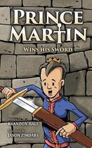 Prince Martin Wins His Sword