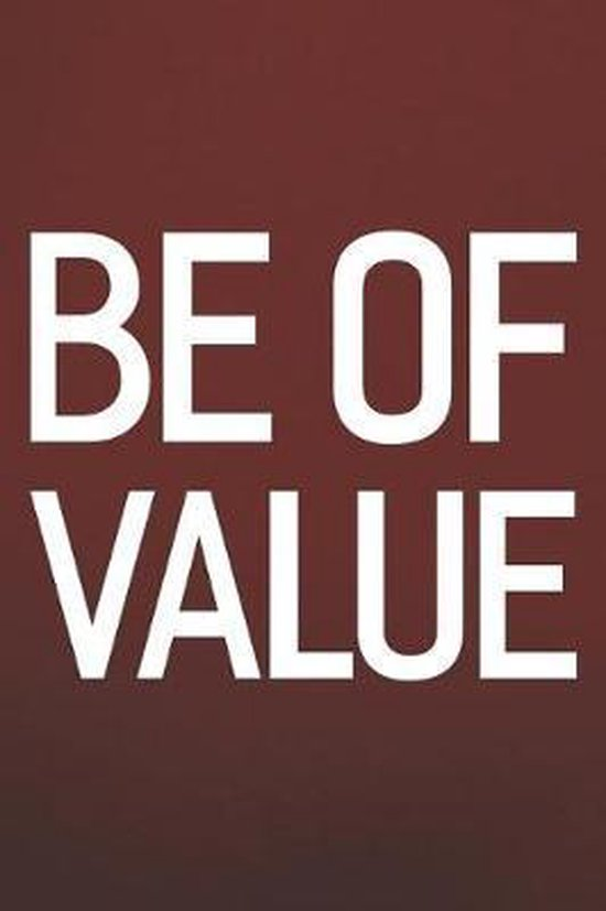 Be Of Value