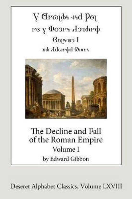 The Decline and Fall of the Roman Empire, Vol. 1 (Deseret Alphabet Edition)
